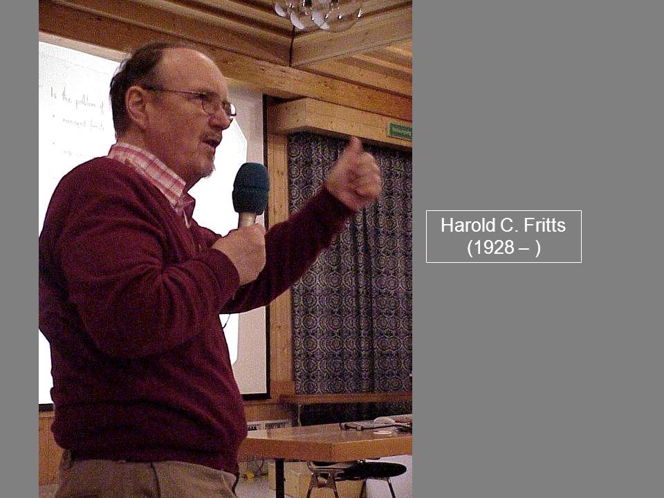 Harold C. Fritts (1928 – )