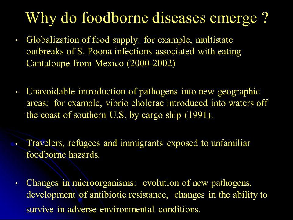 Why do foodborne diseases emerge .