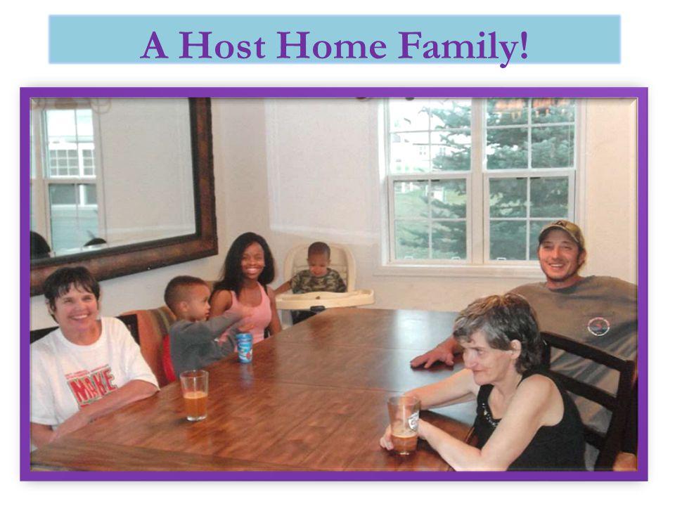 A Host Home Family!