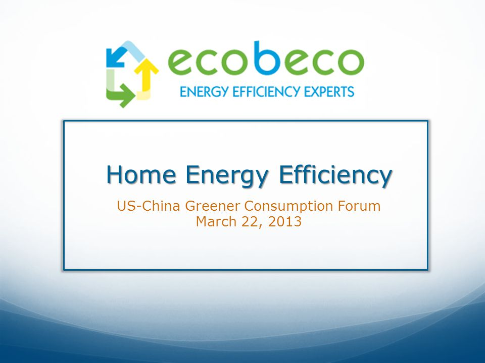 Founded in 2008 to provide independent residential energy-efficiency consulting and services.