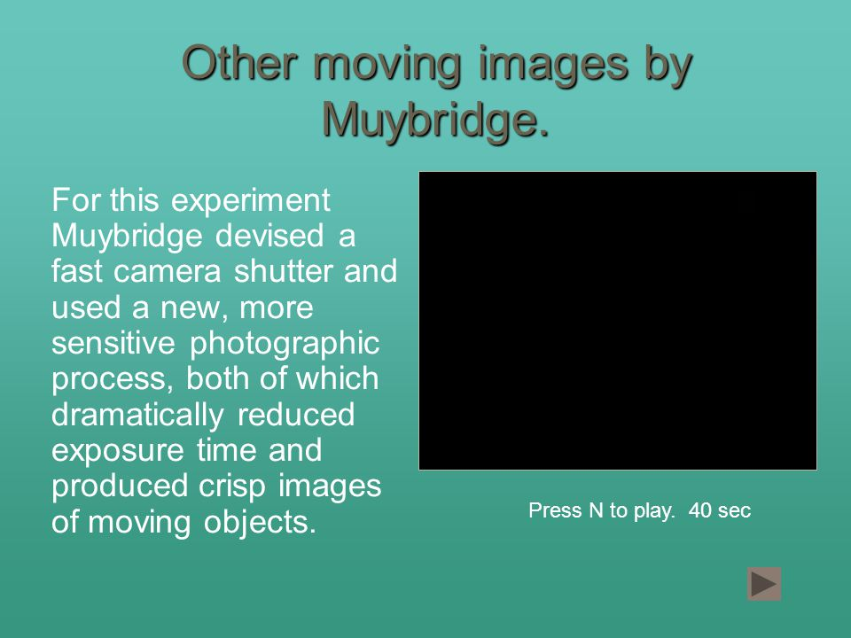 Other moving images by Muybridge.