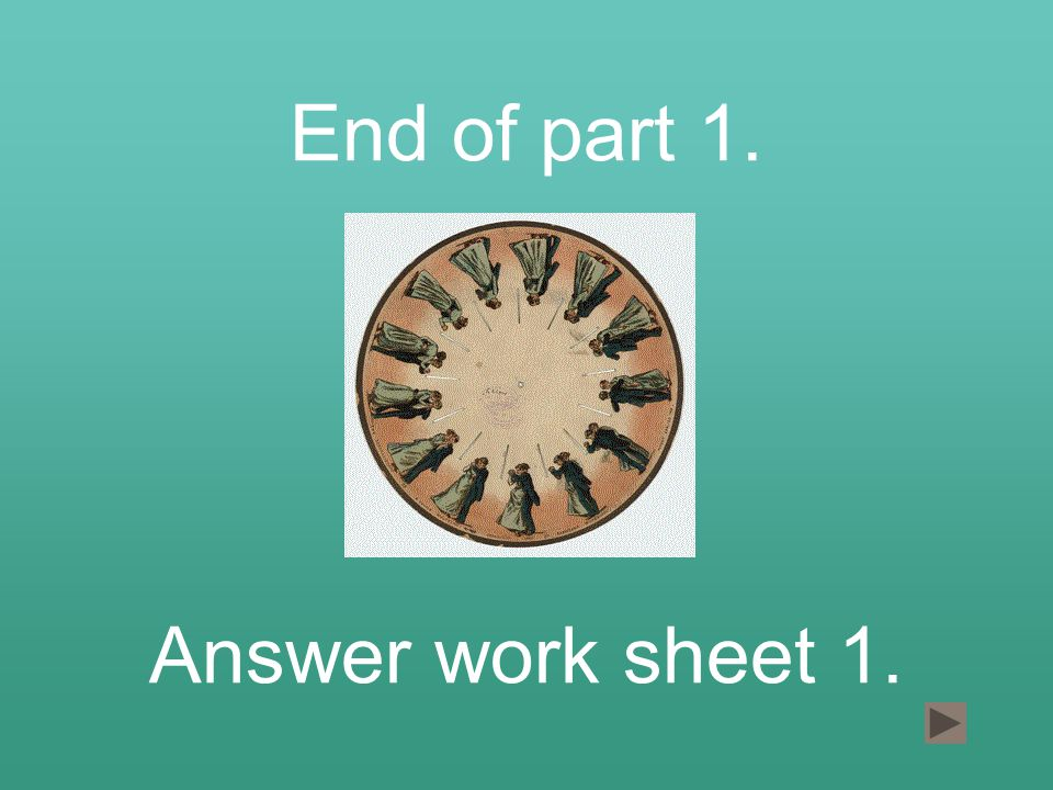 End of part 1. Answer work sheet 1.