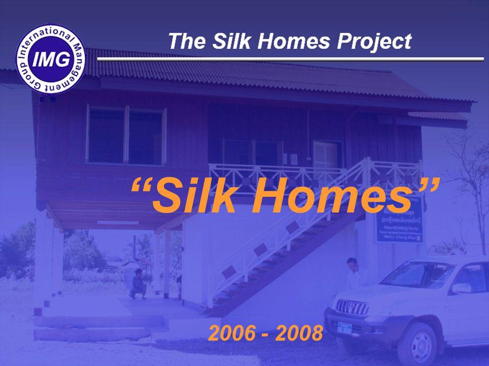 Silk Homes 2006 - 2008
