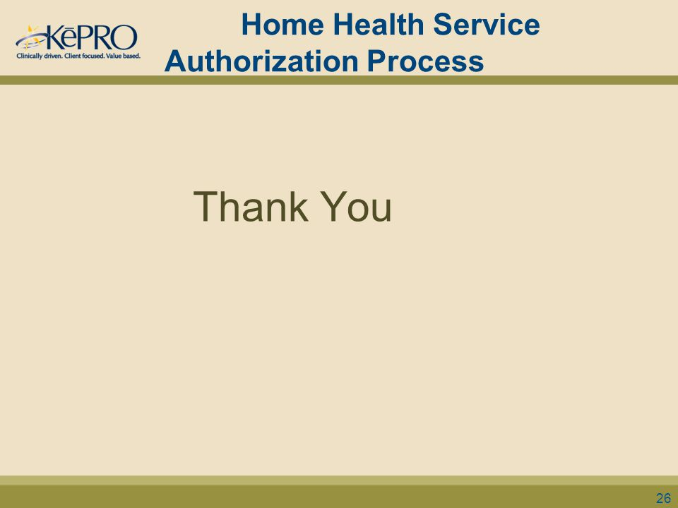 Home Health Service Authorization Process Thank You 26