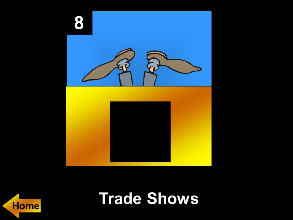 8 Trade Shows