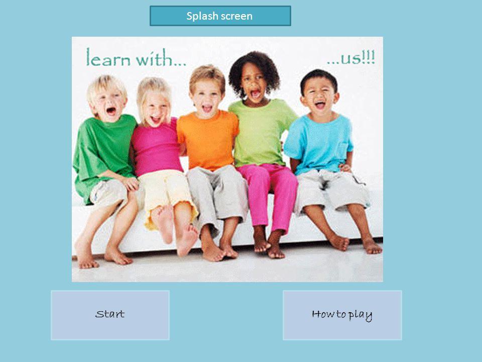 StartHow to play Splash screen