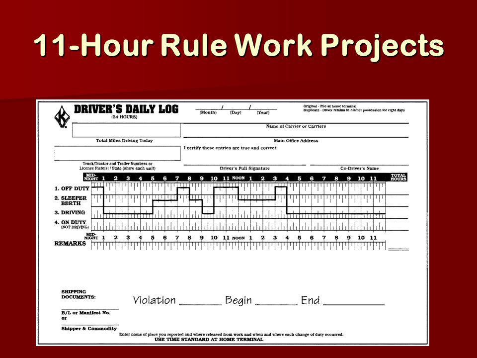 11-Hour Rule Work Projects