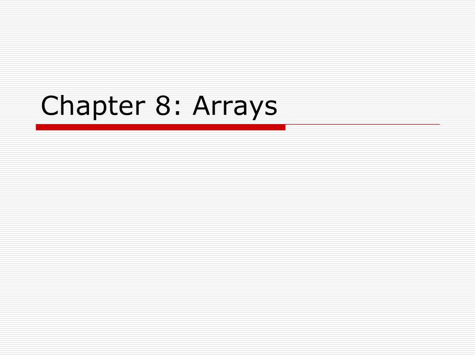 Introduction to Arrays  Primitive variables are designed to hold only one value at a time.