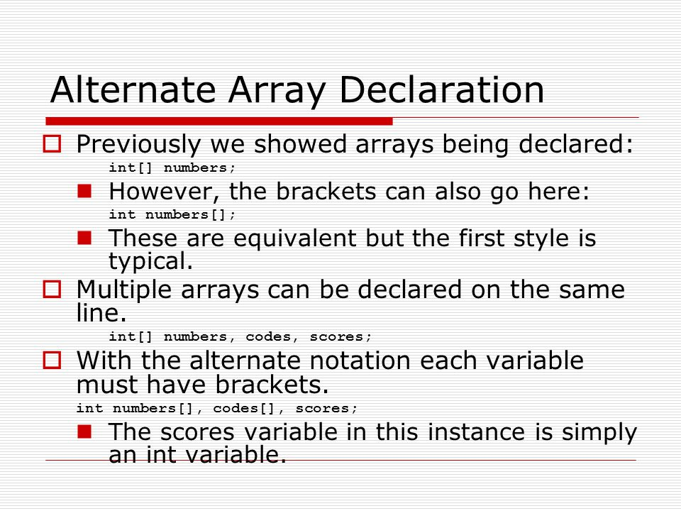 Processing Array Contents  Processing data in an array is the same as any other variable.