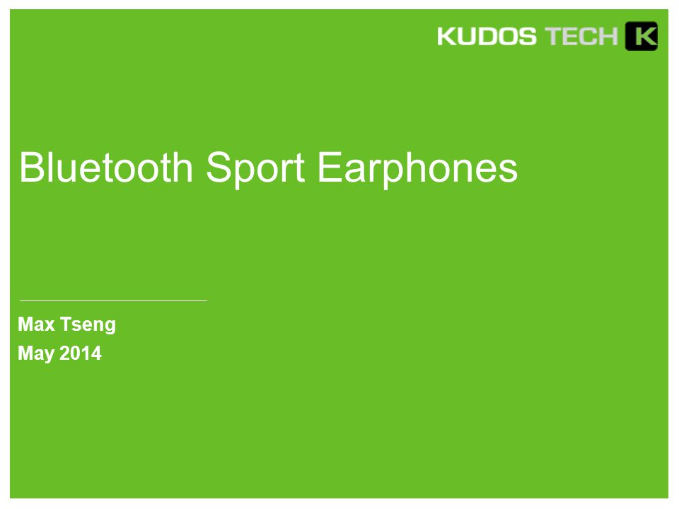 Bluetooth Sport Earphones Max Tseng May 2014