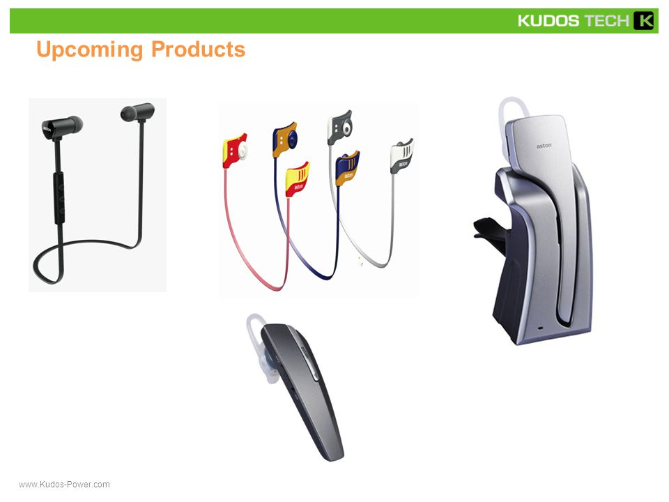 Upcoming Products www.Kudos-Power.com