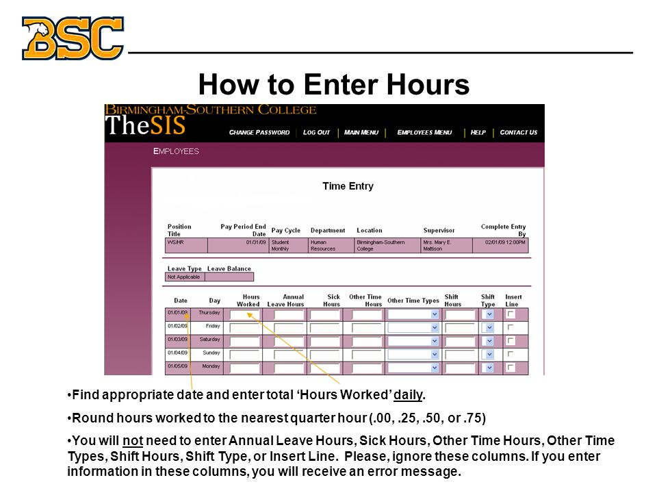 How to Enter Hours Cut-Off Date _______________________________ Find appropriate date and enter total 'Hours Worked' daily.