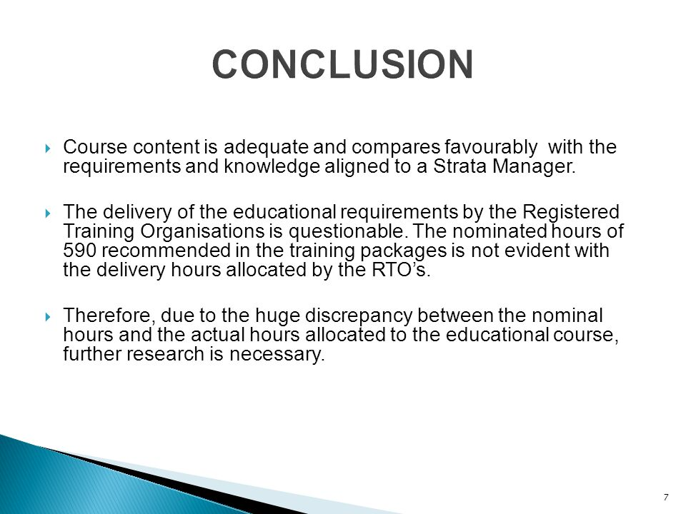  Course content is adequate and compares favourably with the requirements and knowledge aligned to a Strata Manager.