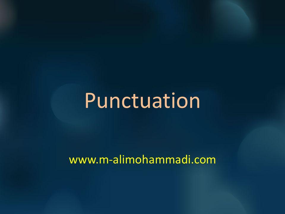 Punctuation www.m-alimohammadi.com