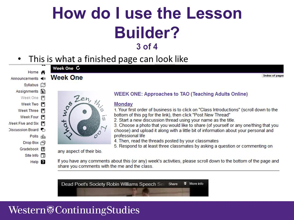 How do I use the Lesson Builder? 3 of 4 This is what a finished page can look like