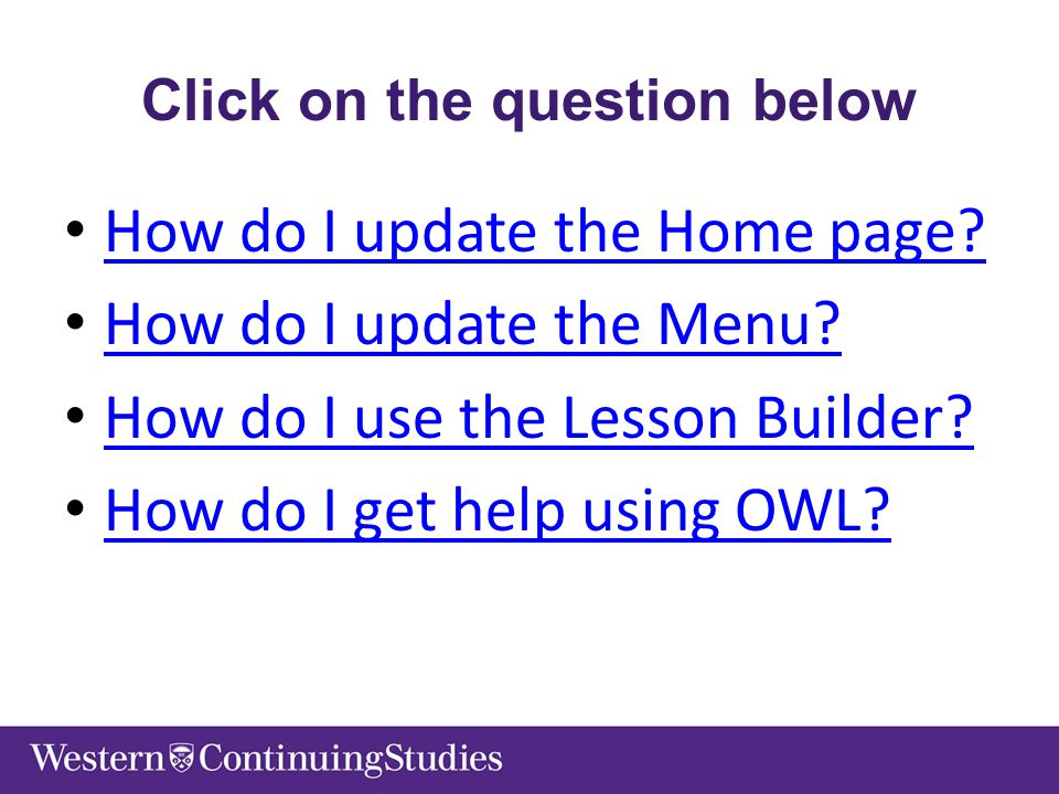 Click on the question below How do I update the Home page.