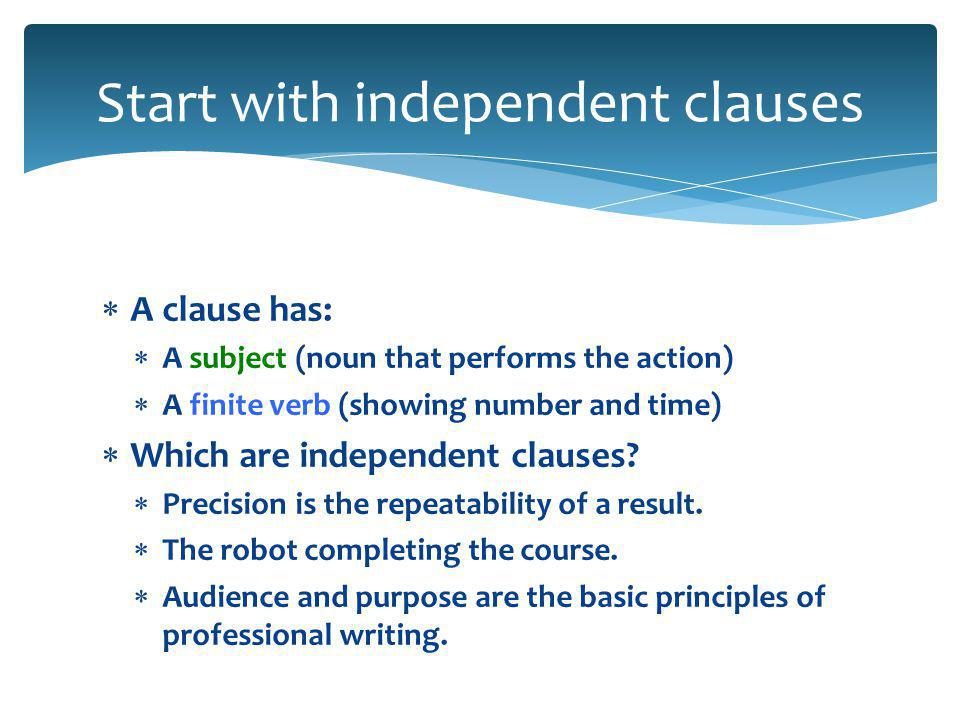 Sentence Combining  How to combine independent clauses  Legal combination options  Avoiding common mistakes