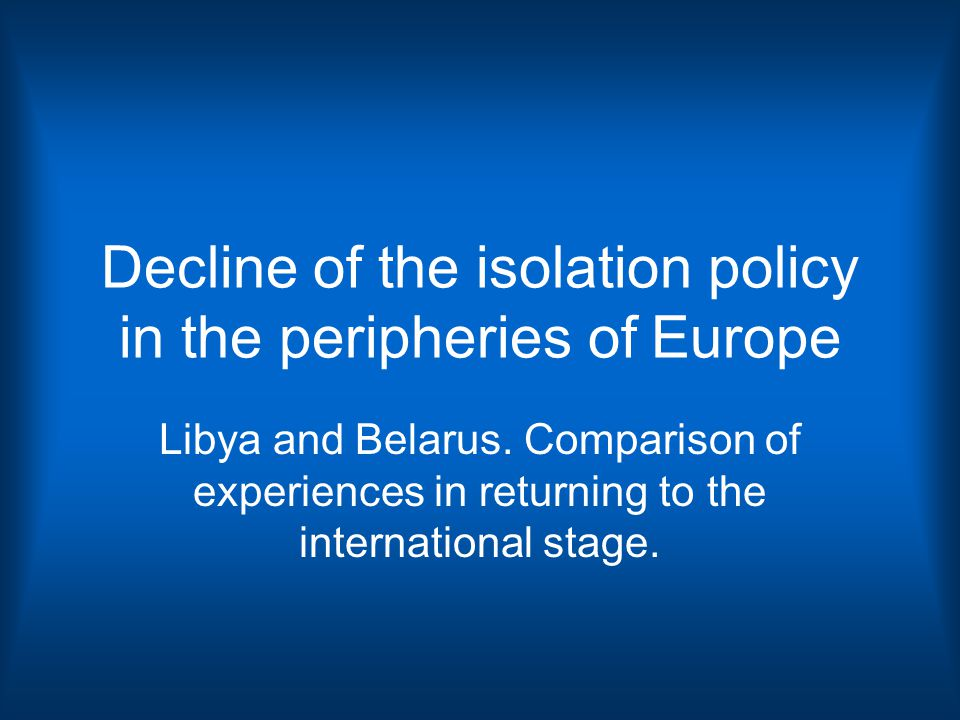 Positive prospects for Belarus: Rhetoric level is secondary in the process of ending isolation.