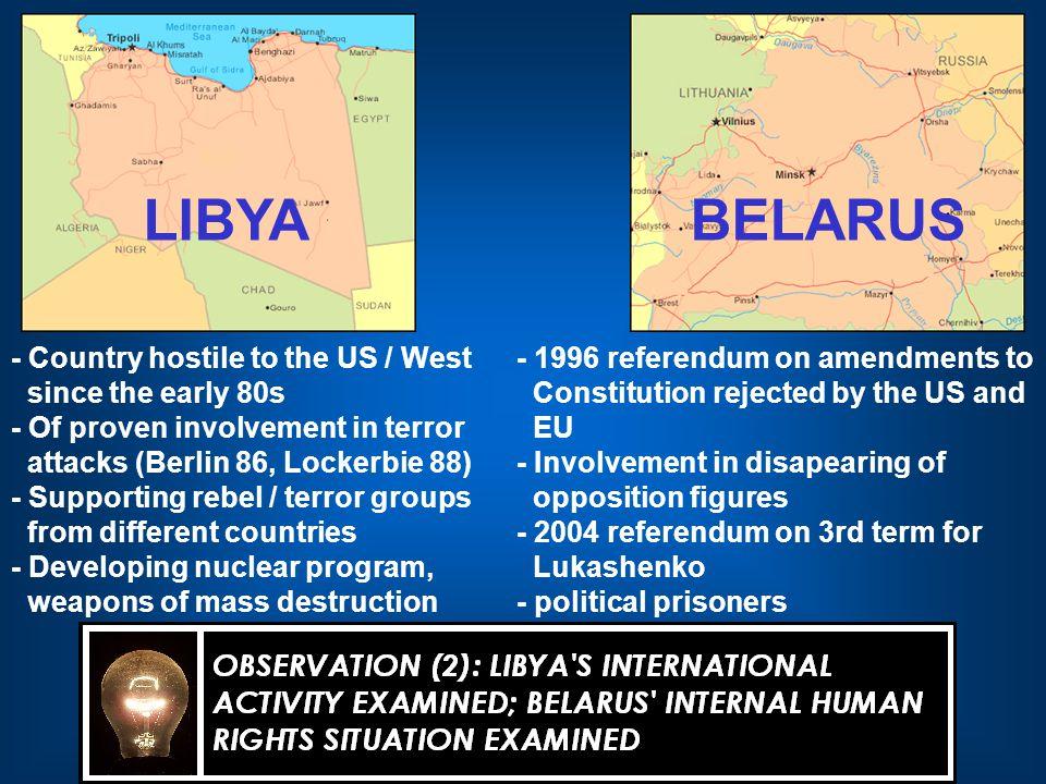 2. RECENT CHANGES IN EU, US POLICIES ON LIBYA, BELARUS