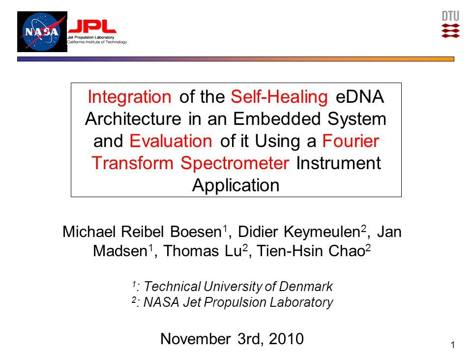 Conclusion (2) Autonomous self-healing functionality comes at a high-cost Future improvements to eDNA –Reduce immense communication overhead between cells in eDNA architecture –Replace 8-bit Xilinx PicoBlaze with ASIP –HW implementation of fault-detection mechanism Self-healing time: A fraction of execution time 22
