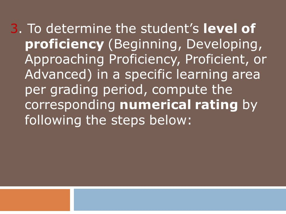 3.1 Compute the percentage score (PS) for each level of assessment (Knowledge, Process/Skills, Understanding and Product/ Performance).