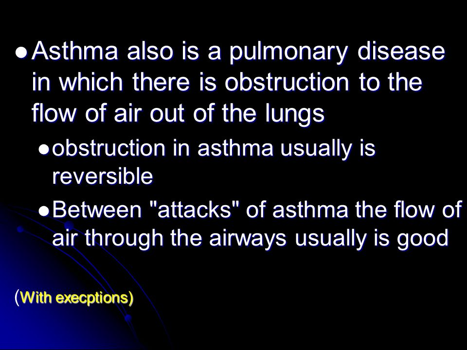 Emphysema Permanent enlargement of the air spaces distal to the terminal bronchioles, with destruction of their walls – reduces the elasticity of the lung – collapse of the bronchioles – obstructing airflow out of the alveoli Inspiration Expiration