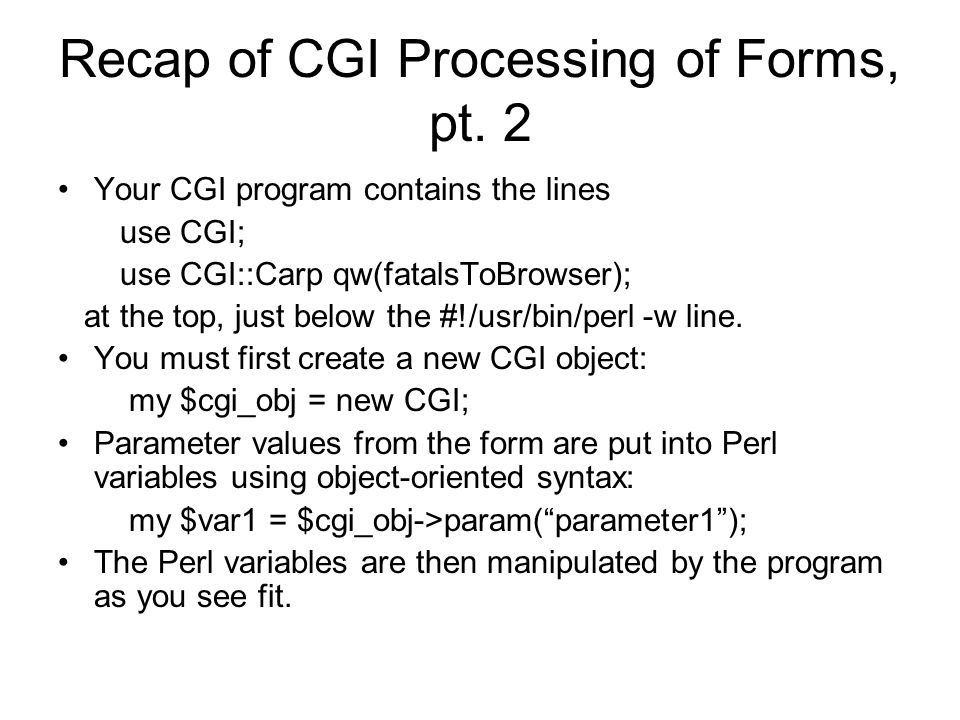 Recap of CGI Processing of Forms, pt.