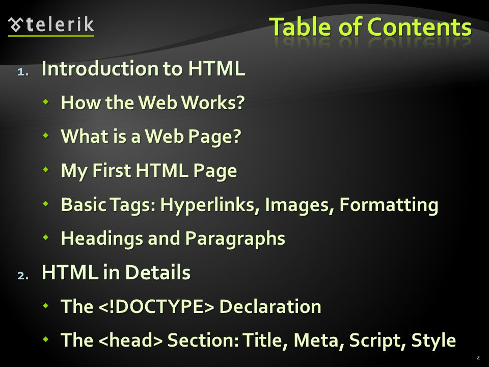 1. Introduction to HTML  How the Web Works.  What is a Web Page.