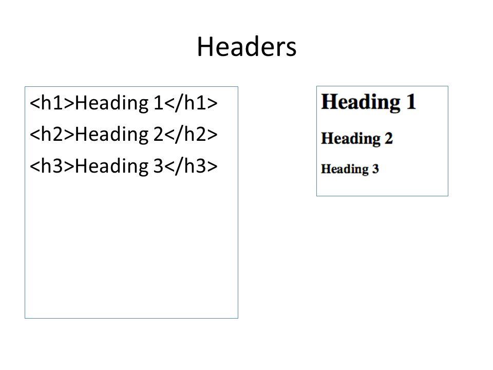 Headers Heading 1 Heading 2 Heading 3
