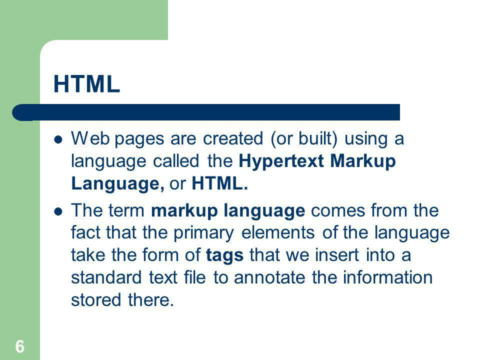 17 Tables In HTML, a table is comprised of rows of details.