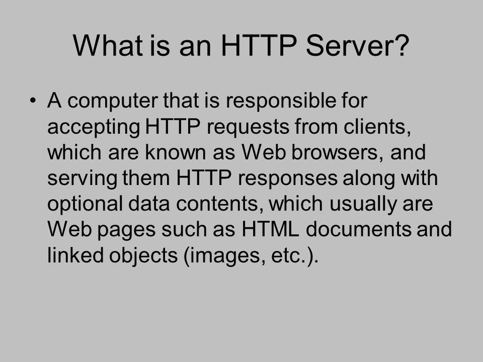 Why the Apache HTTP Server.