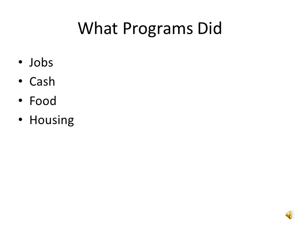 What Programs Did Jobs Cash Food Housing