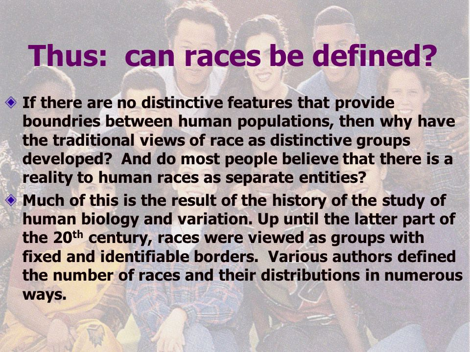 Thus: can races be defined.