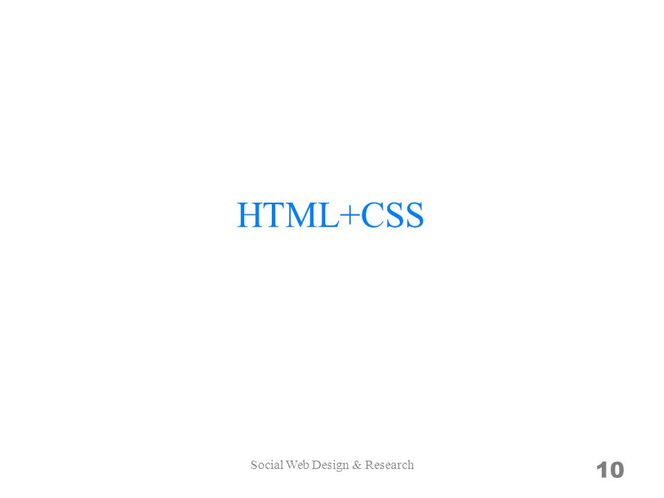 HTML+CSS 10 Social Web Design & Research