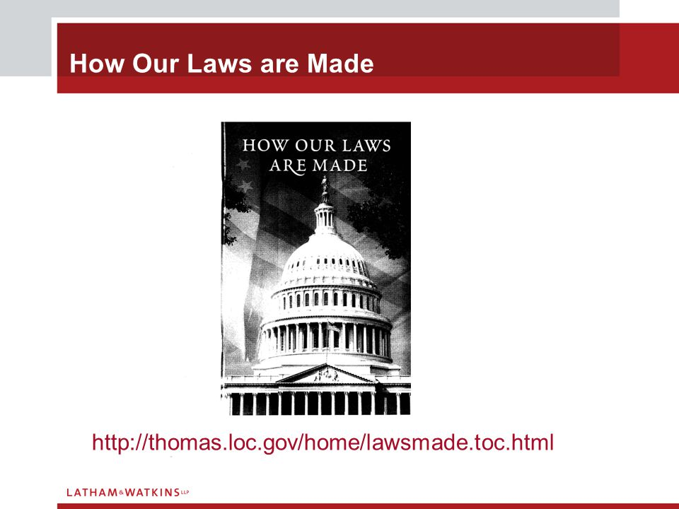 How Our Laws are Made http://thomas.loc.gov/home/lawsmade.toc.html
