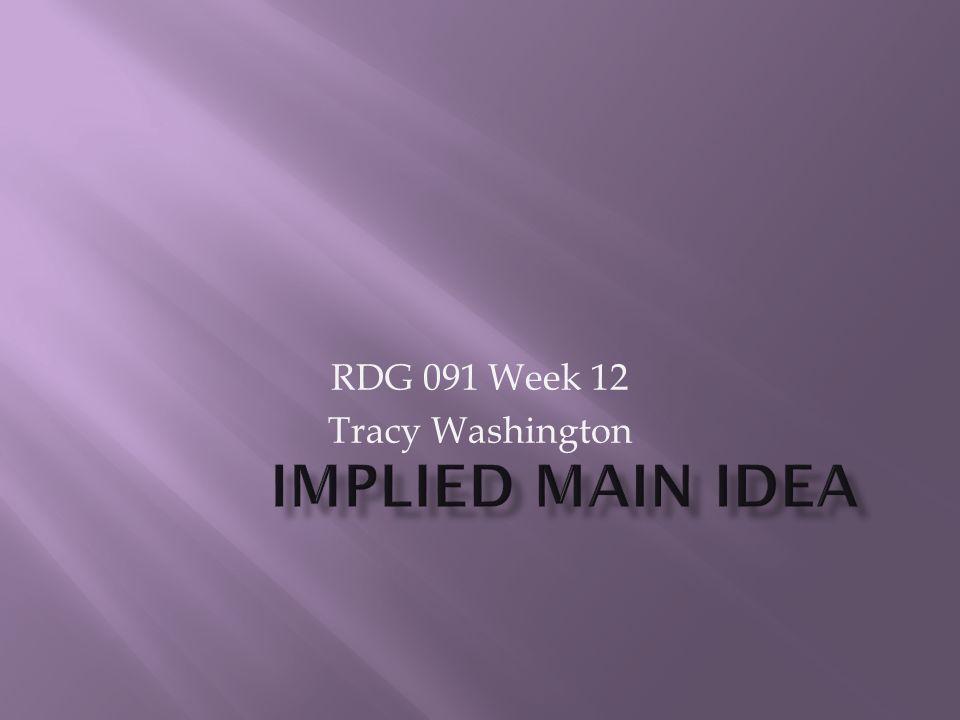 RDG 091 Week 12 Tracy Washington