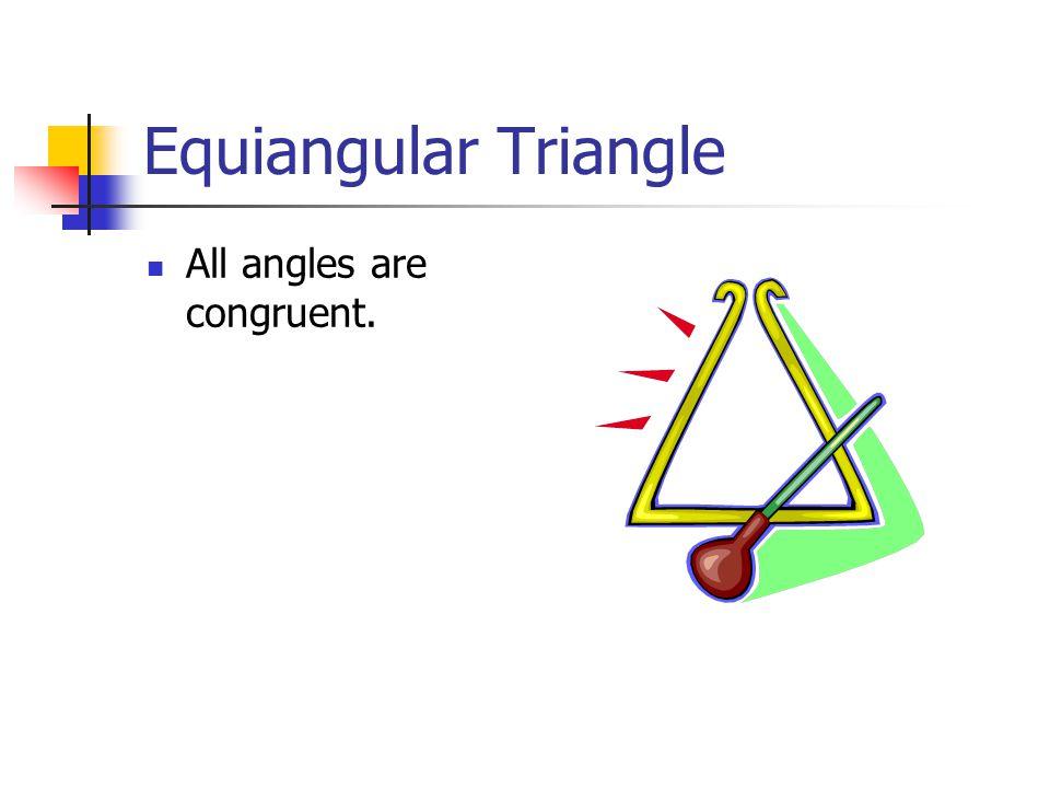 Scalene Triangle No sides are congruent