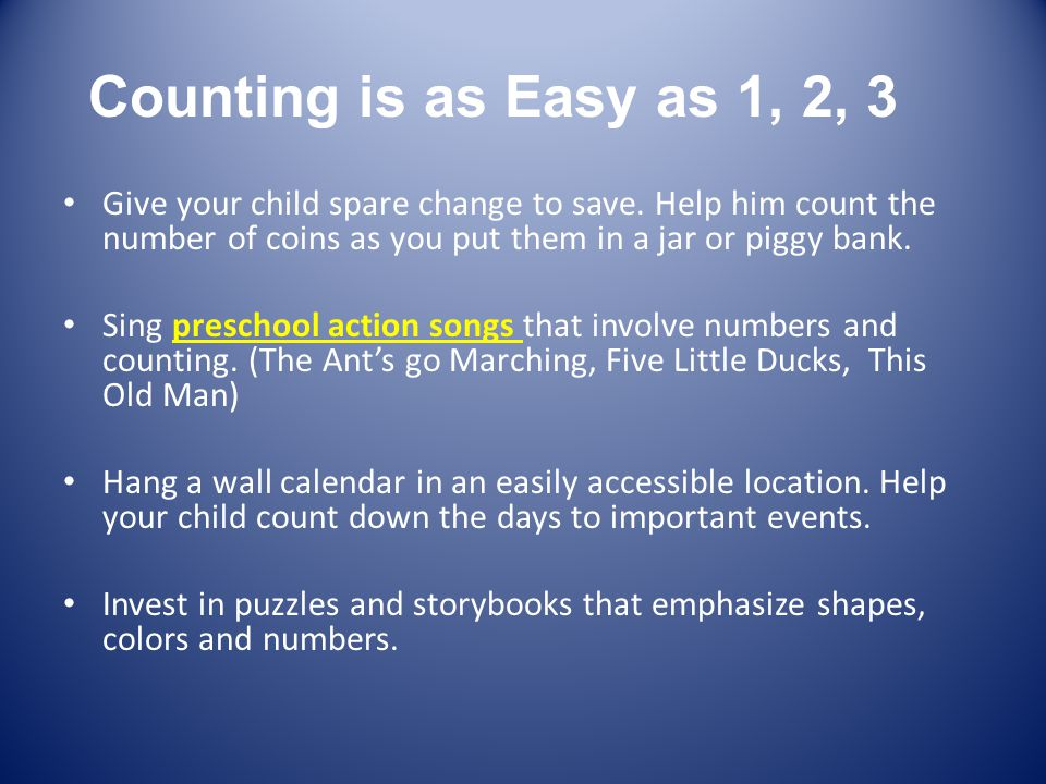 Counting is as Easy as 1, 2, 3 Give your child spare change to save.