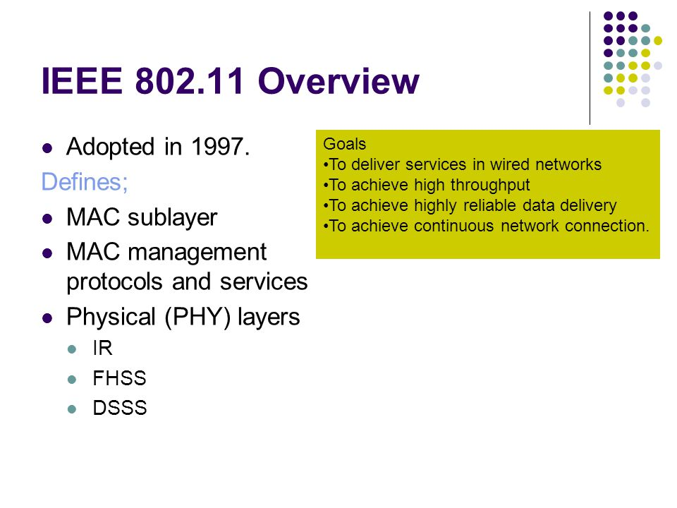 IEEE 802.1X - Port Based Control DescriptionA framework for regulating access control of client stations to a network via the use of extensible authentication methods ImportanceHigh: forms a key part of the important 802.11i proposals for enhanced security Related standards This applies to 802.11b, 802.11a and 802.11g systems Status + Roadmap Standard available – Spring 2001 Products affectedSupported in AP-2000, AP-1000/500, Clients (MS drivers for XP/2000 beta) Agere's activityAdding EAP auth types to products Key playersMicrosoft/Cisco/Certicom/RSA/Funk Key issuesHome in IETF for EAP method discussions