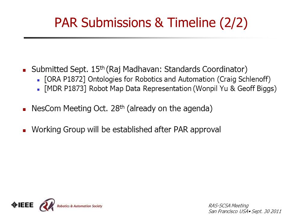 PAR Submissions & Timeline (2/2) Submitted Sept.