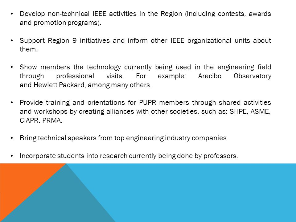 Develop non-technical IEEE activities in the Region (including contests, awards and promotion programs).