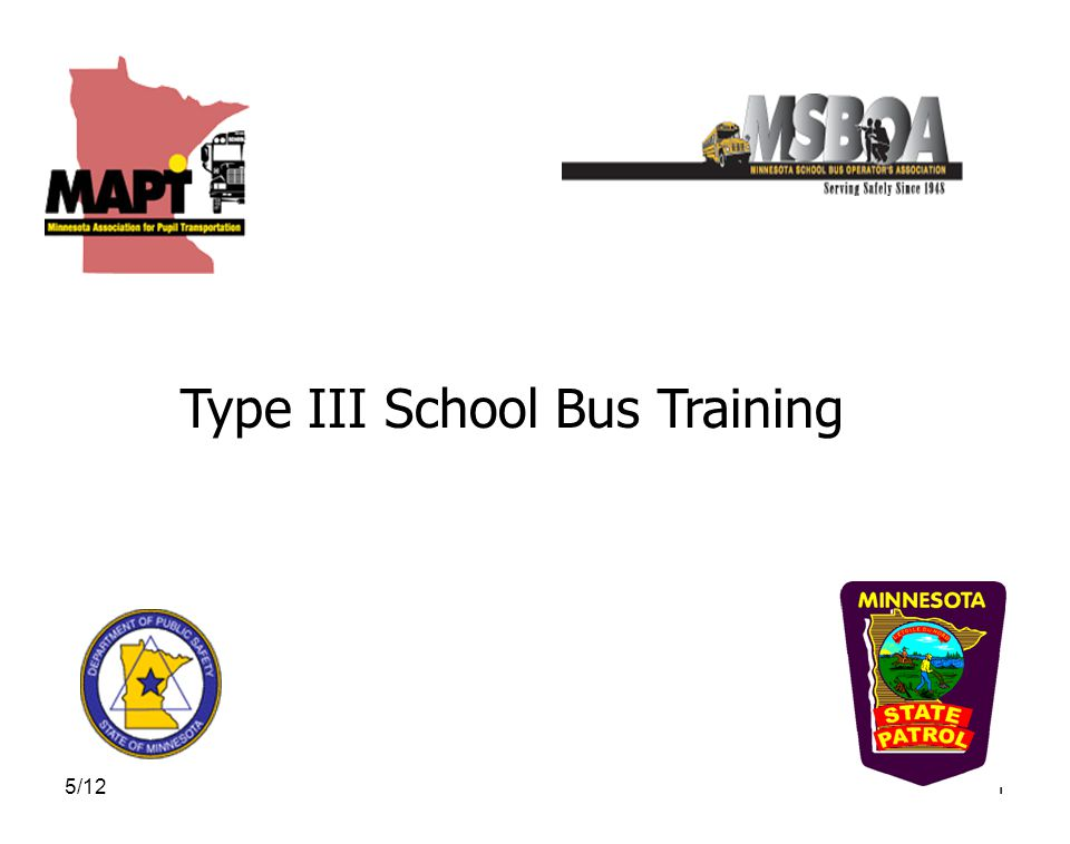 5/122 Disclaimer While every effort has been made to assure the information provided here is complete and accurate; it is not intended to take the place of published rules, statutes or regulations concerning school bus operations in Minnesota.