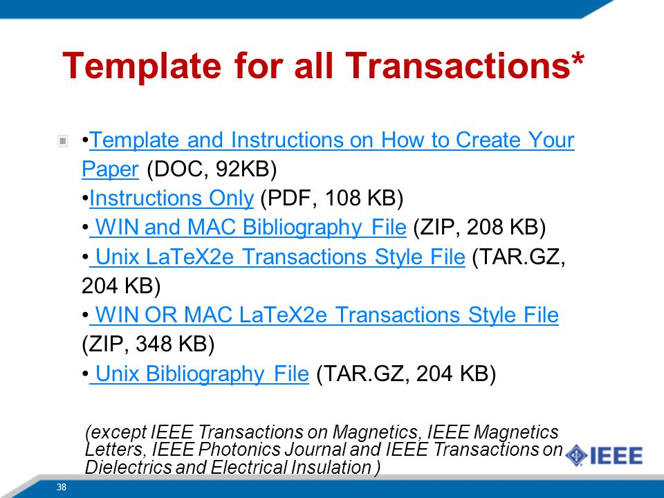 Template for all Transactions* Template and Instructions on How to Create Your Paper (DOC, 92KB)Instructions Only (PDF, 108 KB) WIN and MAC Bibliograp