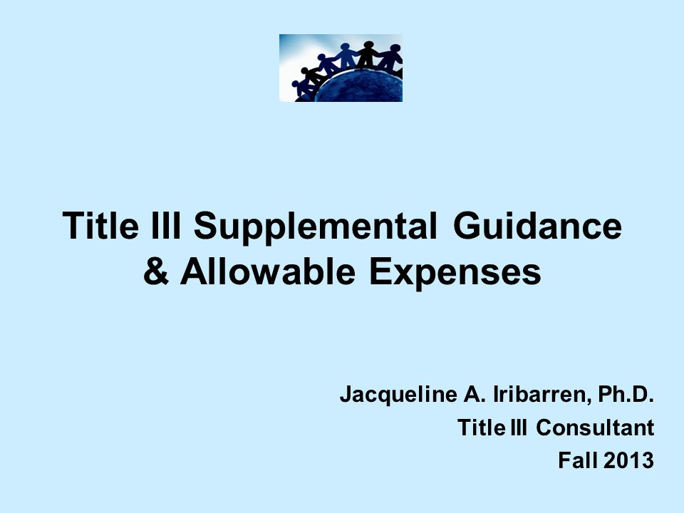 Title III Supplemental Guidance & Allowable Expenses Jacqueline A.