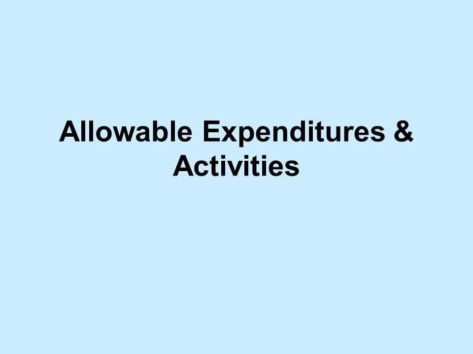 Allowable Expenditures & Activities