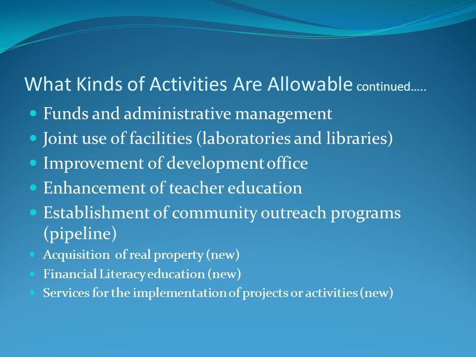 What Kinds of Activities Are Allowable continued…..