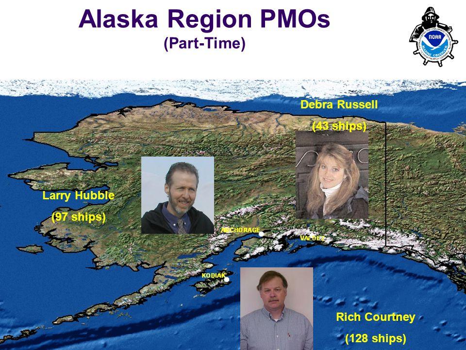 PMO-III, 23-24 March 2006, Hamburg 8 Alaska Region PMOs (Part-Time) Debra Russell (43 ships) Rich Courtney (128 ships) Larry Hubble (97 ships)