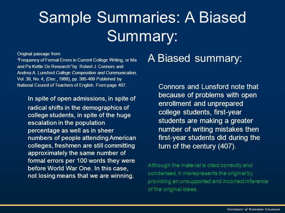 Sample Summaries: A Plagiarized Summary: Original passage from Frequency of Formal Errors in Current College Writing, or Ma and Pa Kettle Do Research by Robert J.