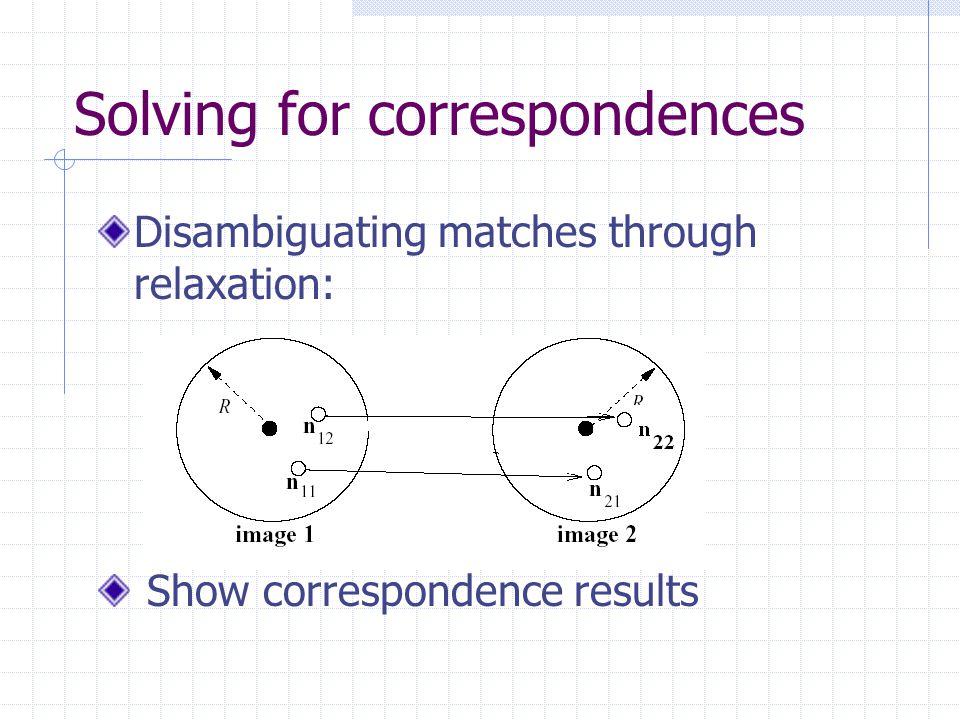 Estimation of homography RANSAC was implemented for estimating the homography relating the two scenes.