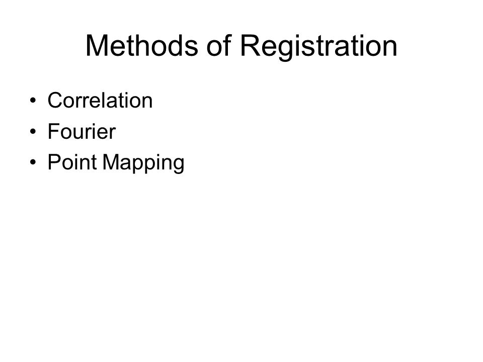 Methods of Registration Correlation Fourier Point Mapping